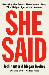 She Said by Jodi Kantor and Megan Twohey - Book Cover