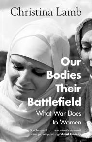 Our Bodies Their Battlefield Book Cover by Christina Lamb