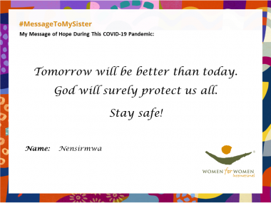 """Tomorrow will surely be better than today. God will protect us all. Stay safe!"""
