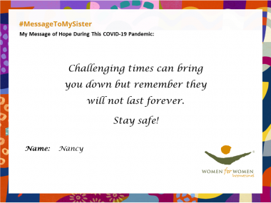 """Challenging times can bring you down but remember they will not last forever. Stay safe!"""