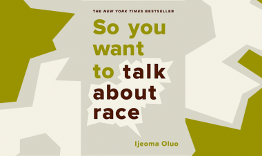 July Book Club - So You Want To Talk About Race by Ijeoma Oluo