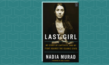 "Image of book cover of Nadia Murad, a Yazidi woman with the title ""The Last Girl: My Story of Captivity, and My Fight Against the Islamic State"""